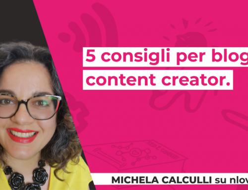 5 consigli per blogger e content creator