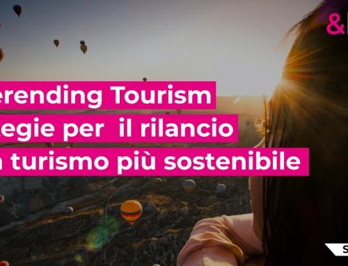 Neverending tourism e sostenibilità per affrontare la crisi