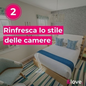 Rinfresca lo stile delle tue camere